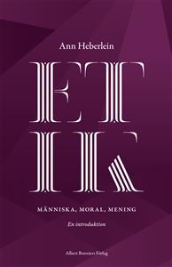 etik-manniska-moral-mening-en-introduktion